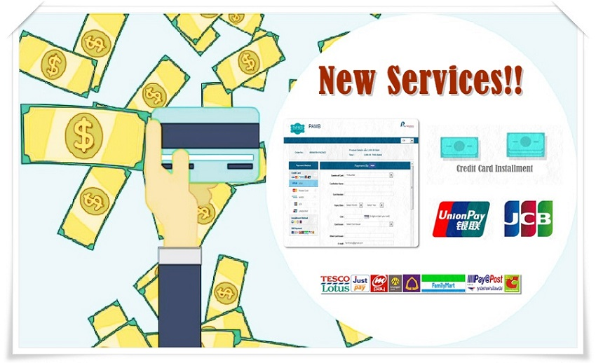 New ThaiePay Services (Credit Card Installment/ JCB & UnionPay Accepted/Bill Payment)
